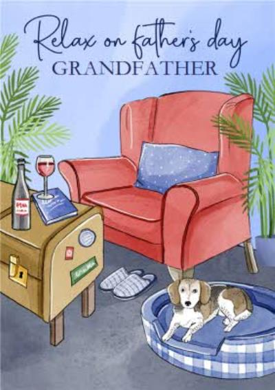 Traditional Relax On Father's Day Card For Your Grandfather