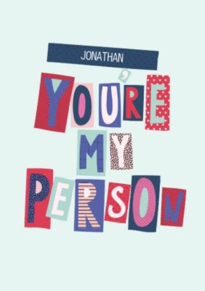 Word Up Youre My Person Card
