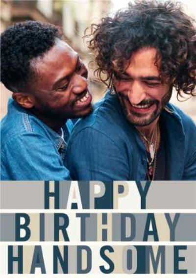 Happy Birthday Handsome - Typography