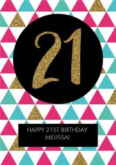 Metallic Geometric Triangle Happy 21st Birthday Card