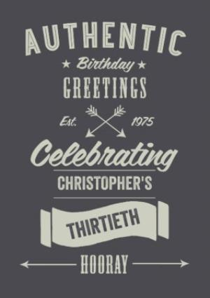 Greeting Cards - Authentic 30th Birthday Personalised Greetings Card - Image 1