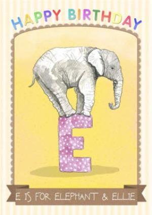 Greeting Cards - Letter E Alphabet Animal Antics Personalised Happy Birthday Card - Image 1