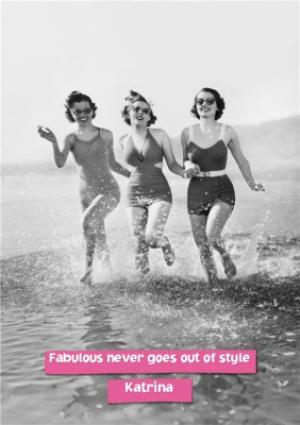 Greeting Cards - Birthday Card - Fabulous never goes out of style - Image 1