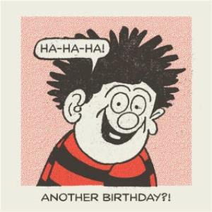 Greeting Cards - Beano Dennis The Menace Another Birthday Card - Image 1