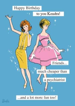 Greeting Cards - Barbie doll funny friend humour Birthday Card - Image 1