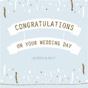 Greeting Cards - Blue And Gold Streamers Personalised Wedding Day Card - Image 1