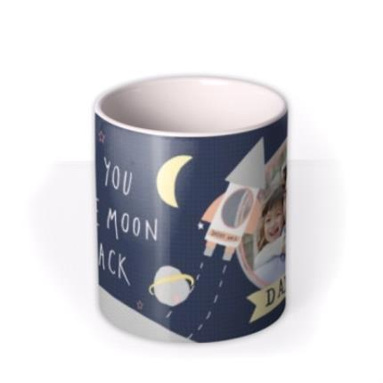 Mugs - Daddy Love You To The Moon & Back Photo Upload Father's Day Mug  - Image 3