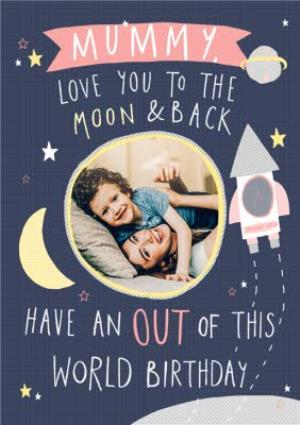 Greeting Cards - Birthday Card - Mummy - Moon and back - Out of this world - photo upload card - Image 1