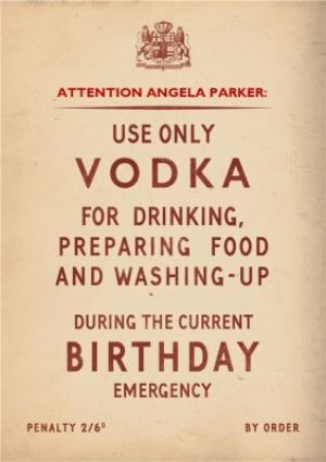 Personalised Name Use Vodka Only For The Following Occasions