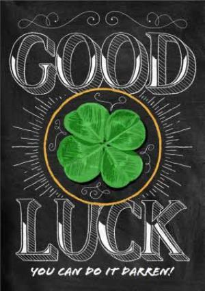 Greeting Cards - Big Chalk Letters Personalised Good Luck Card - Image 1