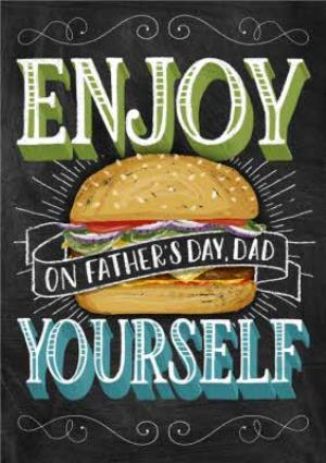 Greeting Cards - Big Burger Enjoy Yourself Fathers Day Card - Image 1