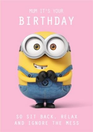 Greeting Cards - Minions Sit Back Relax Mum Birthday Card  - Image 1