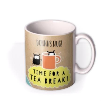 Mugs - Time For a Tea Break Personalised Mug - Image 2