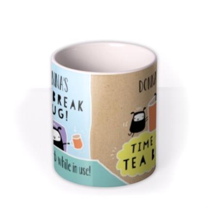 Mugs - Time For a Tea Break Personalised Mug - Image 3