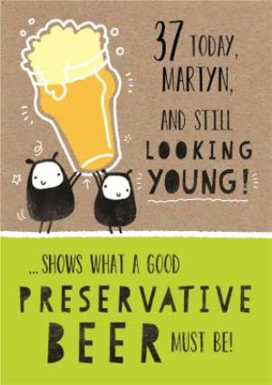 Greeting Cards - Beer And Looking Young Personalised Happy Birthday Card - Image 1