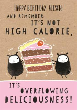 Greeting Cards - It's Not High Calorie Cake Funny Personalised Happy Birthday Card - Image 1