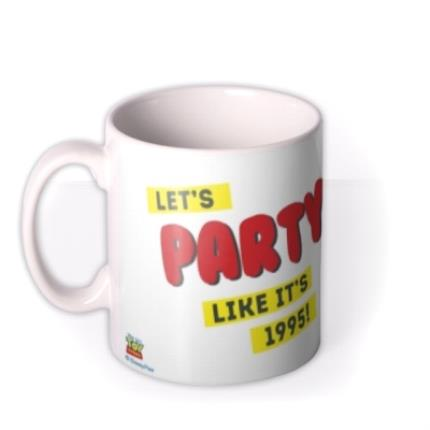 Mugs - Disney Toy Story Characters Mug - Let's Party like it's 1995! - Image 1