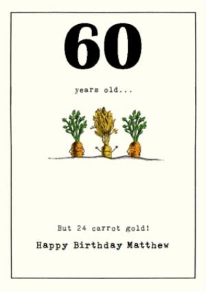 Greeting Cards - 60 years old but 24 carrot gold 60th Birthday card - Image 1