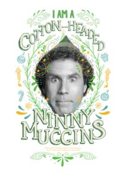 T-Shirts - Elf Cotton Headed Ninny Muggins T-Shirt - Image 4