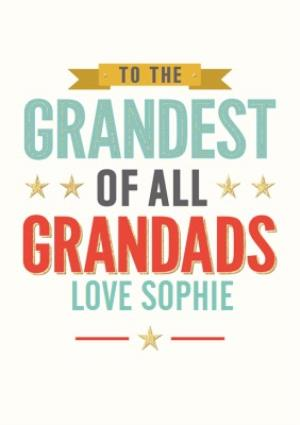 Greeting Cards - Birthday Card - Grandest of all Grandads - Image 1