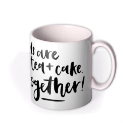 Mugs - Best Friends Are Like Tea And Cake Personalised Mug - Image 2