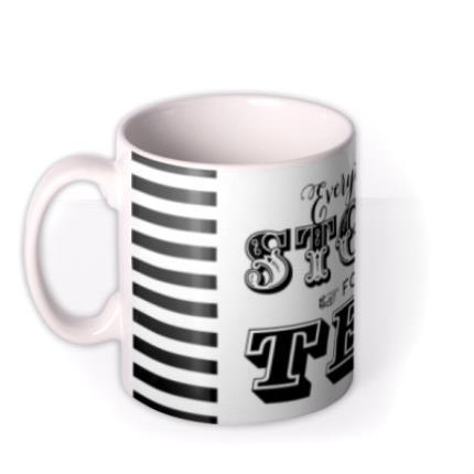 Mugs - Everything Stops For Tea Mug - Image 1