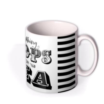 Mugs - Everything Stops For Tea Mug - Image 2