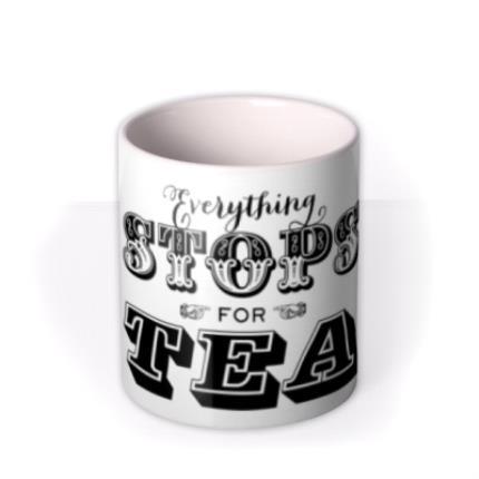 Mugs - Everything Stops For Tea Mug - Image 3