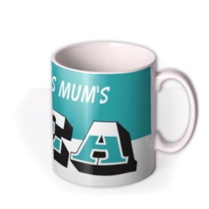 Mugs - Mother's Day Name Tea Personalised Mug - Image 2