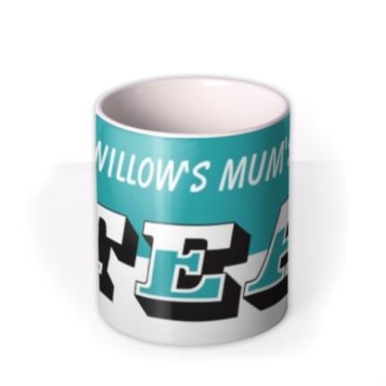 Mugs - Mother's Day Name Tea Personalised Mug - Image 3