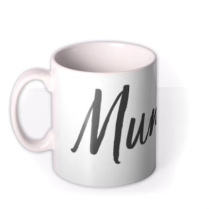 Mugs - Mother's Day Mummy Calligraphy Personalised Mug - Image 1