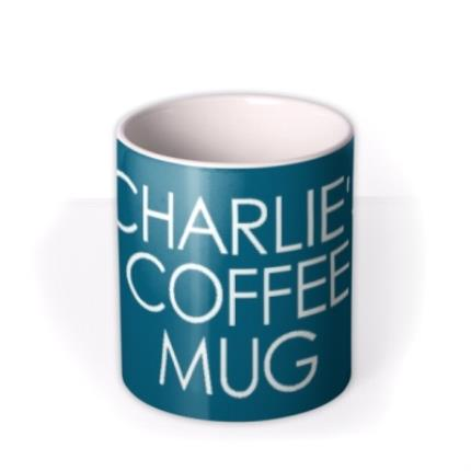 Mugs - Blue Name Coffee Personalised Mug - Image 3