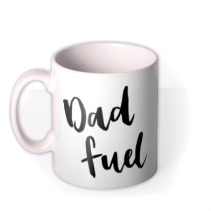 Mugs - Dad - Fuel - Typographic - Image 1