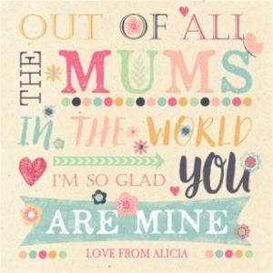 Greeting Cards - I'm So Glad You're My Mum Personalised Mother's Day Card - Image 1