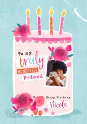 Greeting Cards - Birthday Card - Photo Upload - Wonderful Friend - Birthday Cake - Image 1