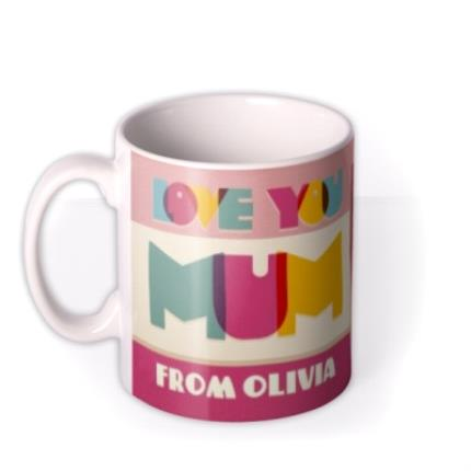 Mugs - Bright Retro Letters Love You Mum Custom Mug - Image 1