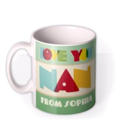 Mugs - Bright Retro Letters Love You Nan Personalised Mug - Image 1