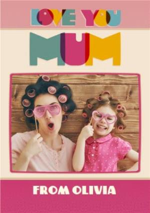 Greeting Cards - Block Letters Love You Mum Photo Card - Image 1
