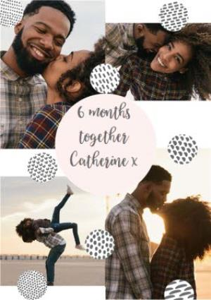 Greeting Cards - 6 Months Together - Photo Upload Card - Image 1