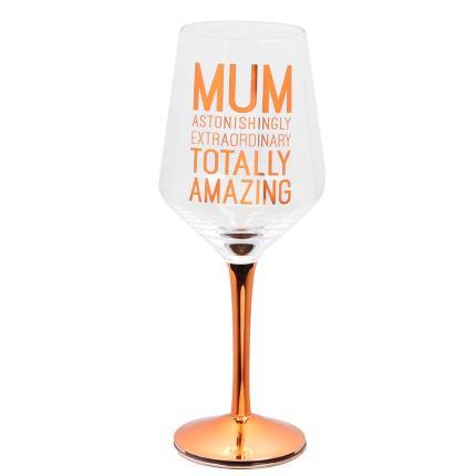 Gadgets & Novelties - Totally Amazing Mum Wine Glass - Image 1