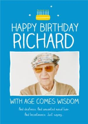 Greeting Cards - Blue With Age Comes Wisdom Personalised Photo Upload Happy Birthday Card - Image 1