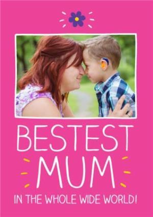 Greeting Cards - Birthday Card For Mum - Photo Upload - Bestest Mum - Image 1