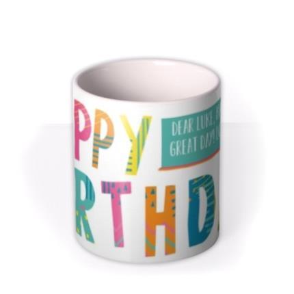 Mugs - Brightly Patterned Happy Birthday Custom Text Mug - Image 3