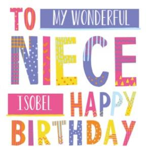 Bright Patterned Letters To My Wonderful Niece Happy Birthday Card