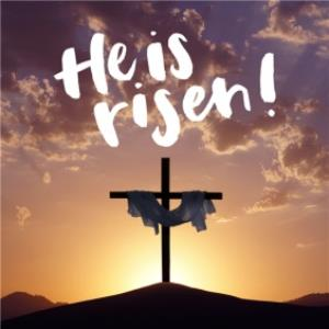 Greeting Cards - He Is Risen Easter Card - Image 1