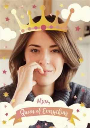 Greeting Cards - Mother's Day Card - Queen of Everything - Photo Upload Card - Image 1
