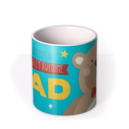 Mugs - Totally Awesome Dad Big Bear Personalised Mug - Image 3