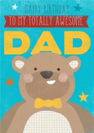 Greeting Cards - Big Bear Totally Awesome Dad Personalised Birthday Card - Image 1