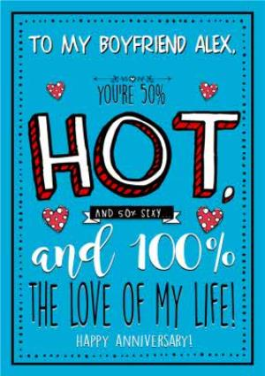 Greeting Cards - Anniversary Card - You're 50% Hot and 50% Sexy - Image 1