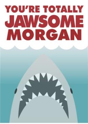 Greeting Cards - Jaws Totally Jawsome Personalised Card - Image 1